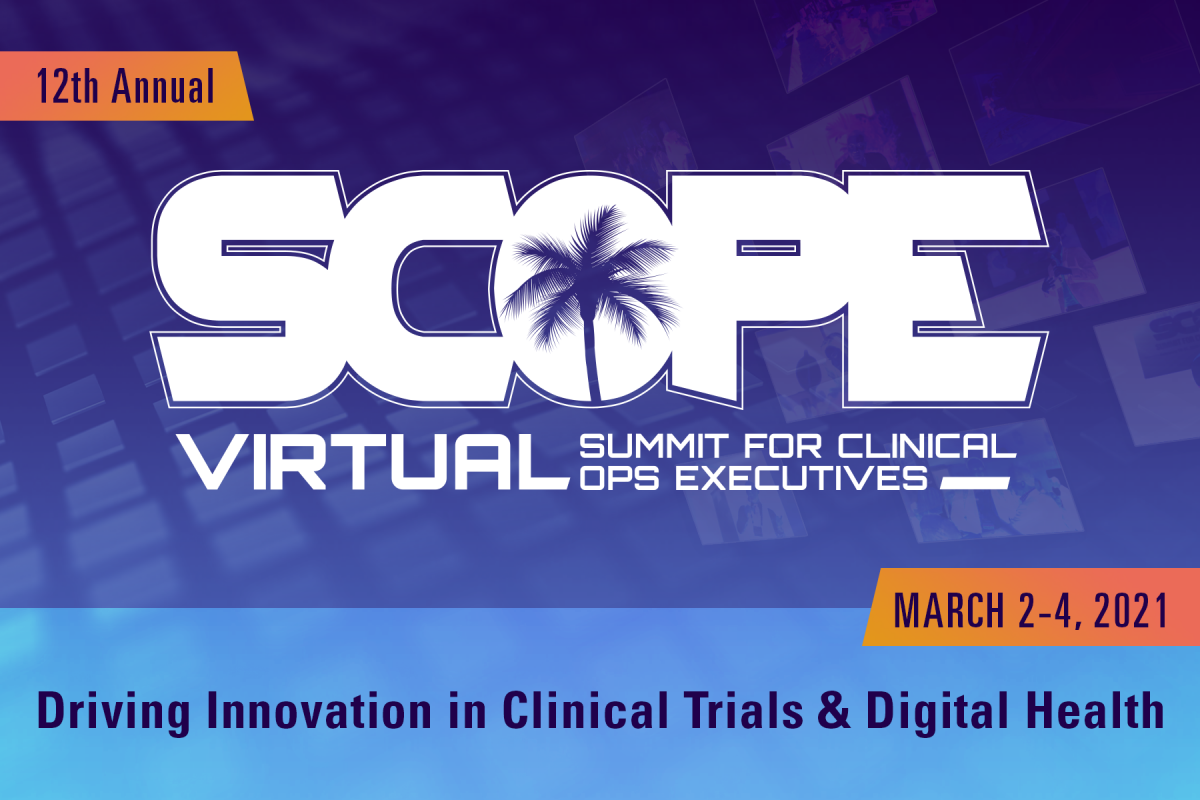 Scope Virtual event 2021. The event for clinical ops executives